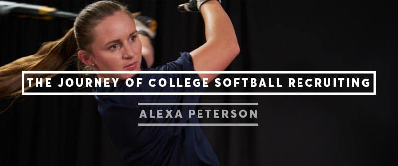 The Journey of College Softball Recruiting Part 1: Alexa Peterson