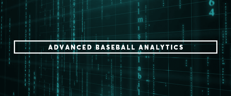 Advanced Baseball Analytics