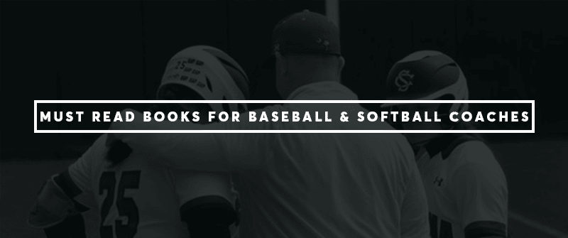 30 Must Read Books for Baseball and Softball Coaches